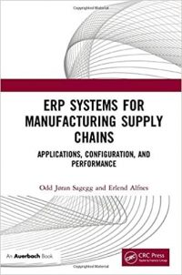 Book publication: ERP Systems for Manufacturing Supply Chains
